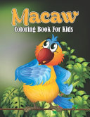 Macaw Coloring Book For Kids