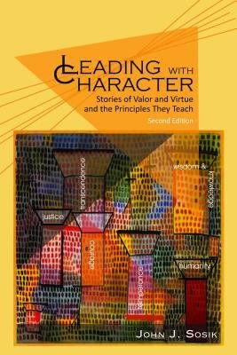 Leading with Character   2nd Edition PDF