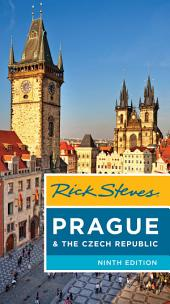 Rick Steves Prague & The Czech Republic: Edition 9