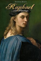 Raphael: 118 Paintings