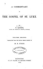 A Commentary on the Gospel of St. Luke: Volume 2
