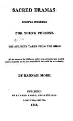 Sacred Dramas Chiefly Intended For Young Persons Book PDF