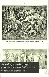 Sammlungen und cataloge griechischer handschriften, im verein mit fachgenossen bearb: Ausgaben 3-6