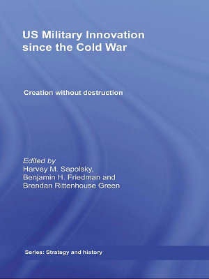 US Military Innovation Since the Cold War PDF
