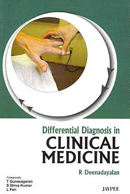Differential Diagnosis in Clinical Medicine PDF