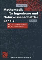 Mathematik für Ingenieure und Naturwissenschaftler Band 2: Ein Lehr- und Arbeitsbuch für das Grundstudium, Ausgabe 10