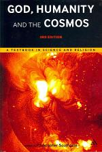 God, Humanity and the Cosmos - 3rd Edition