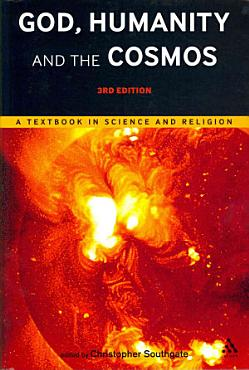 God  Humanity and the Cosmos   3rd Edition PDF