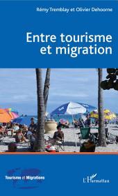 Entre tourisme et migration