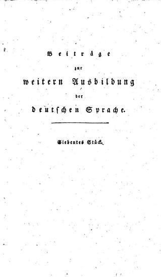 Beitr  ge zur weitern Ausbildung der Deutschen Sprache von einer Gesellschaft von Sprachfreunden PDF