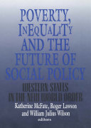 Poverty, Inequality, and the Future of Social Policy