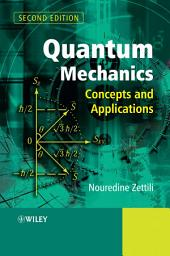 Quantum Mechanics: Concepts and Applications, Edition 2