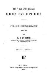 Des Q. Horatius Flaccus Sämmtliche Werke für den Schulgebrauch erklar̈t: Volume 2