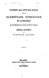 Intorno all'attuale stato dell'elementare istruzione in Lombardia in confronto di altri stati d'Italia: memoria statistica