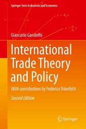 International Trade Theory and Policy: Edition 2