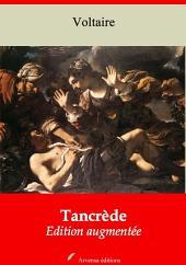 Tancrède: Nouvelle édition augmentée