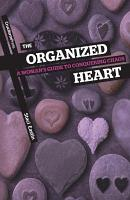 The Organized Heart  A Woman s Guide to Conquering Chaos PDF
