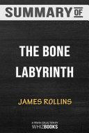 Summary Of The Bone Labyrinth A Sigma Force Novel Sigma Force Novels Trivia Quiz For Fans PDF