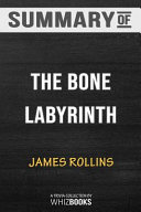 Summary of The Bone Labyrinth  A Sigma Force Novel  Sigma Force Novels   Trivia Quiz for Fans