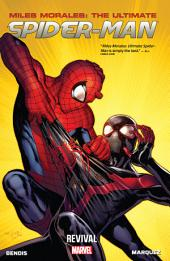 Miles Morales: Ultimate Spider-Man Vol. 1 - Revival