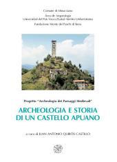 Archeologia e storia di un castello apuano. Gorfigliano dal medioevo all'età moderna