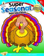 Super Seasonal Reproducibles, Grades PK - 1