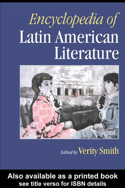 Encyclopedia of Latin American Literature PDF