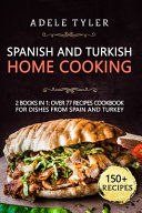 Spanish And Turkish Home Cooking