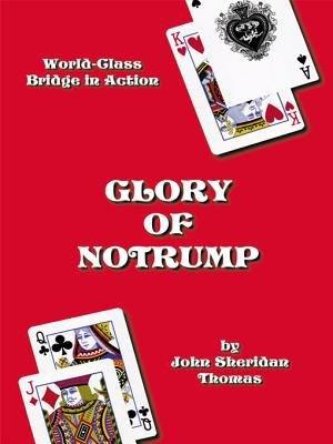 Glory Of Notrump