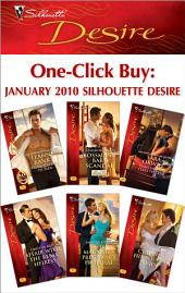 One-Click Buy: January 2010 Silhouette Desire: From Playboy to Papa!\Bossman's Baby Scandal\Tempting the Texas Tycoon\Affair with the Rebel Heiress\The Magnate's Pregnancy Proposal\Claiming His Bought Bride