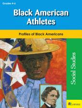 Black American Athletes: Profiles of Black Americans