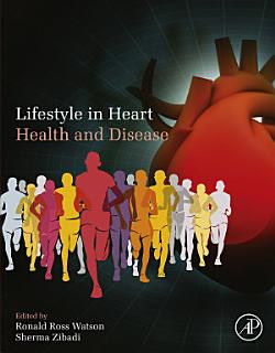 Lifestyle in Heart Health and Disease Book