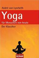 Yoga f  r Menschen von heute PDF