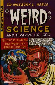 Weird Science and Bizarre Beliefs PDF