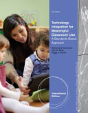 Technology Integration for Meaningful Classroom Use