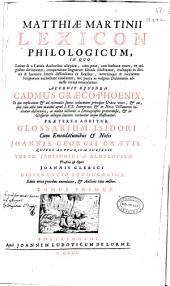 Matthiae Martinii Lexicon philologicum ... ; tomus primus