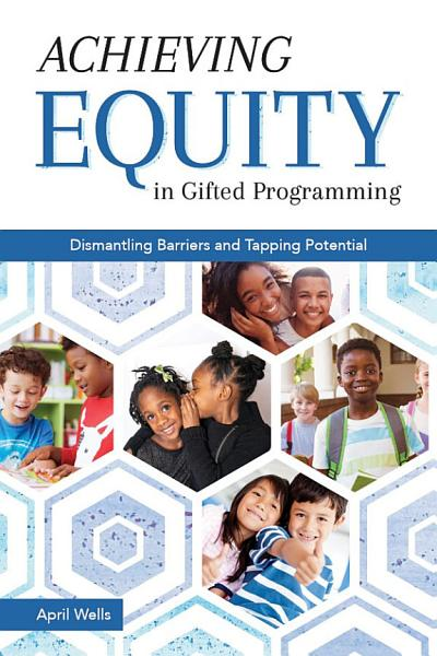 Download Achieving Equity in Gifted Programming Book