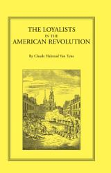 The Loyalists In The American Revolution Book PDF