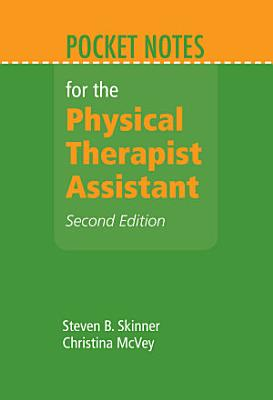 Pocket Notes for the Physical Therapist Assistant PDF