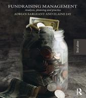 Fundraising Management: Analysis, Planning and Practice, Edition 3