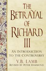 The Betrayal of Richard III