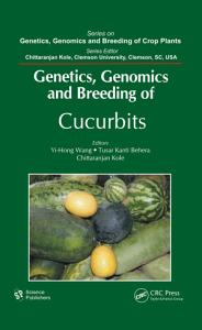 Genetics, Genomics and Breeding of Cucurbits