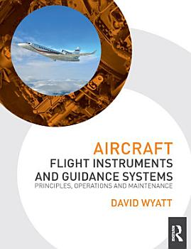 Aircraft Flight Instruments and Guidance Systems PDF