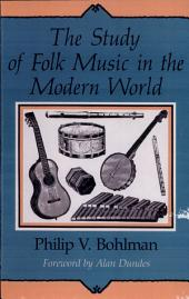 The Study of Folk Music in the Modern World
