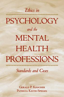 Ethics in Psychology and the Mental Health Professions PDF