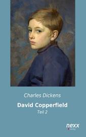 David Copperfield: Teil 2