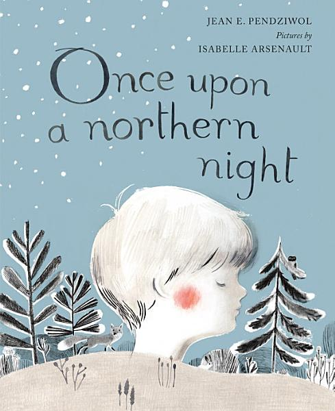 Download Once Upon a Northern Night Book