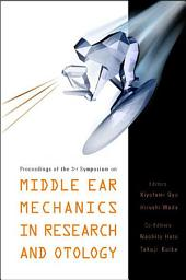 Middle Ear Mechanics In Research And Otology - Proceedings Of The 3rd Symposium