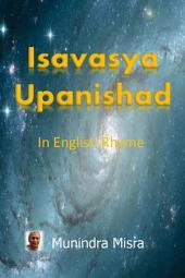 Isavasya Upanishad: From: Yajur Veda (Shukla)