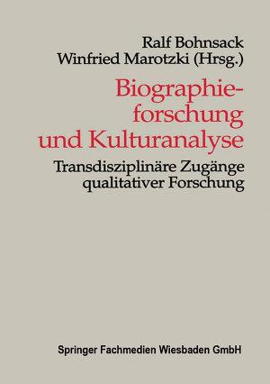 Biographieforschung und Kulturanalyse PDF